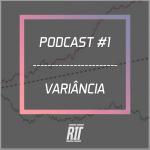 #1 variância estratégia poker rit podcast