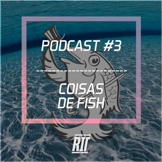 podcast#3-coisasdefishFACE