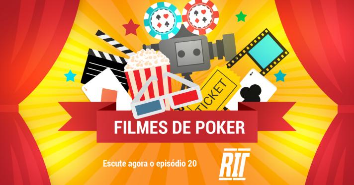 poker filmes rit podcast episodio 20