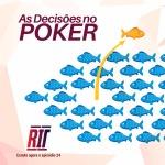 decisões escolhas fish shark online live poker rit podcast